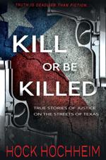 kill-or-be-killed-true-crime-hock-book-small