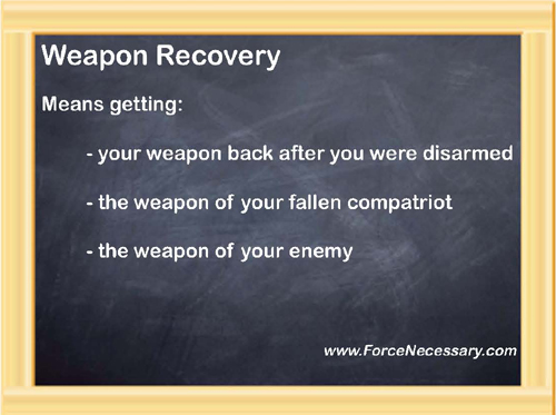 Blackboard-weapon recovery
